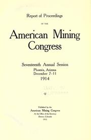 Report of proceedings of the American Mining Congress by American Mining Congress
