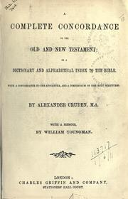 Cover of: A complete concordance to the Old and New Testament
