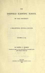 Cover of: The Sheffield scientific school of Yale University