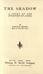 Cover of: The shadow, a story of the evolution of a soul