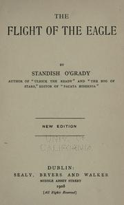 The flight of the eagle by O'Grady, Standish