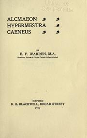 Cover of: Alcmaeon, Hypermestra, Caeneus by Edward Perry Warren
