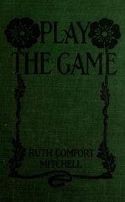 Cover of: Play the game!