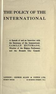 Cover of: The policy of the International
