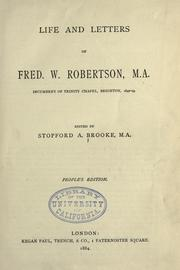 Cover of: Life and letters of Fred W. Robertson ..