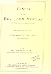 Cover of: Letters by the Rev. John Newton of Olney and St. Mary Woolnoth, including several never before published, with biographical sketches and illustrative notes