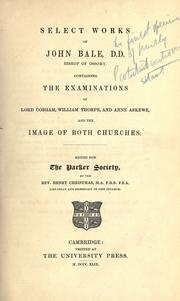 Cover of: Select works of John Bale, D.D