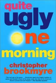 Cover of: Quite Ugly One Morning | Christopher Brookmyre