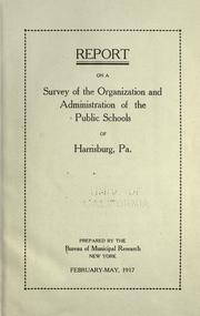 Cover of: Report on a survey of the organization and administration of the public schools of Harrisburg, Pa