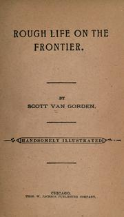 Cover of: Rough life on the frontier