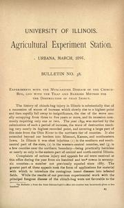 Cover of: Experiments with the muscardine disease of the chinch-bug, and with the trap and barrier method for the destruction of that insect