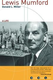 Lewis Mumford, a life by Miller, Donald L.