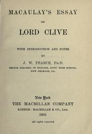 Macaulay's Essay on Lord Clive - Thomas Babington Macaulay Baron
