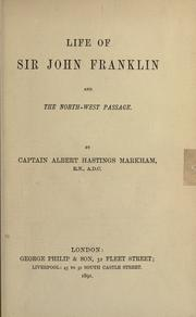 Cover of: Life of Sir John Franklin and the North-west Passage