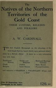 Cover of: The natives of the Northern Territories of the Gold Coast