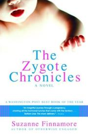 Cover of: The Zygote Chronicles | Suzanne Finnamore