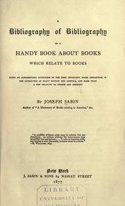Cover of: A bibliography of bibliography by Joseph Sabin