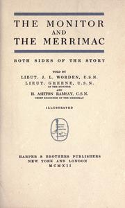 Cover of: The monitor and the merrimac, both sides of the story