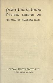 Cover of: Lives of Italian painters: Selected and prefaced by Havelock Ellis.