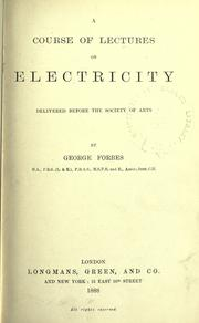 Cover of: A course of lectures on electricity