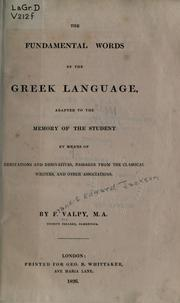 Cover of: The fundamental words of the Greek language | Francis Edward Jackson Valpy