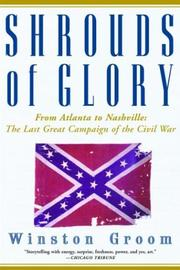 Cover of: Shrouds of Glory: From Atlanta to Nashville: The Last Great Campaign of the Civil War