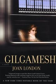 Cover of: Gilgamesh | Joan London