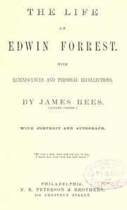 Cover of: The life of Edwin Forrest | James Rees