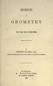 Cover of: Elements of geometry for the use of beginners