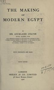 The making of modern Egypt by Colvin, Auckland Sir