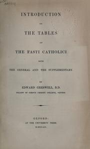 Cover of: Introduction to the Tables of the Fasti Catholici by Edward Greswell