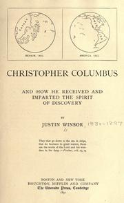 Cover of: Christopher Columbus and how he received and imparted the spirit of discovery | Justin Winsor