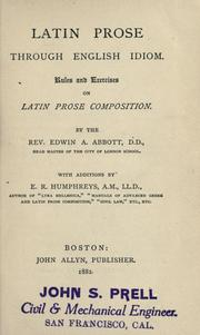 Cover of: Latin prose through English idiom: rules and exercises on Latin prose composition
