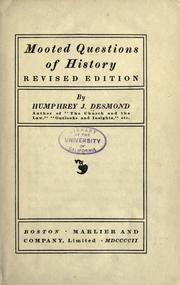 Cover of: Mooted questions of history | Humphrey J. Desmond