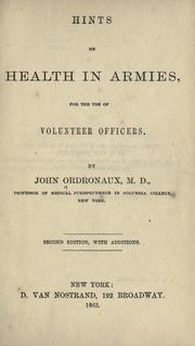 Cover of: Hints on health in armies by John Ordronaux