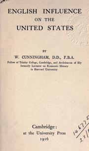 English influence on the United States by Cunningham, W.