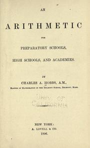 Cover of: An arithmetic for preparatory schools, high schools, and academies