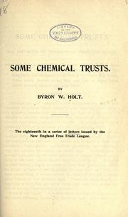 Cover of: Some chemical trusts