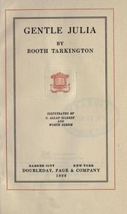 Cover of: Gentle Julia. | Booth Tarkington