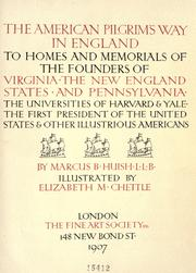 Cover of: The American pilgrim's way in England to homes and memorials of the founders of Virginia, the New England states and Pennsylvania