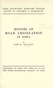 History of road legislation in Iowa by John Edwin Brindley