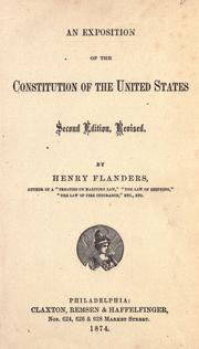 An exposition of the Constitution of the United States by Flanders, Henry