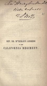 Cover of: Rev. Dr. M'Vickar's address to the California regiment