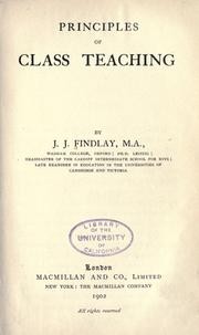 Cover of: Principles of class teaching | J. J. Findlay