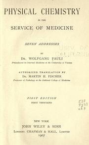 Cover of: Physical chemistry in the service of medicine
