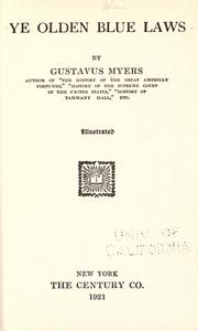 Ye olden blue laws by Gustavus Myers