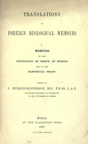 Cover of: Memoirs on the physiology of nerve, of muscle and of the electrical organ