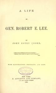 Cover of: A life of Gen. Robert E. Lee