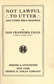 Cover of: Not lawful to utter, and other Bible readings