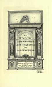 Cover of: The  romance of Mary W. Shelley, John Howard Payne and Washington Irving